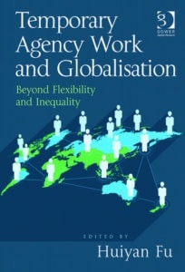 Temporary Agency Work and Globalisation from Gower Publishing Ltd.